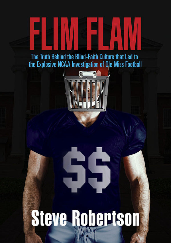 Flim Flam: The Explosive Investigation of Ole Miss Football