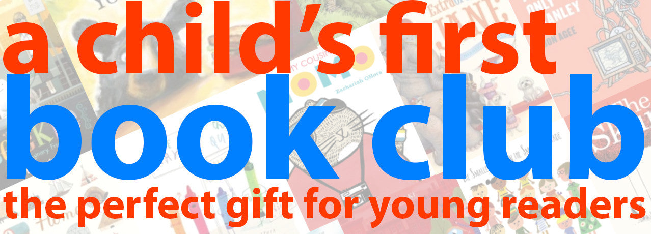 Subscribe to A Child's First Book Club