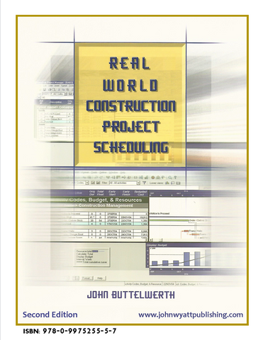 Real World Construction Project Scheduling - 2nd Edition
