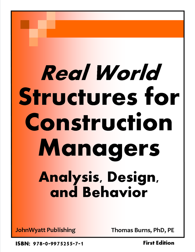 Real World Structures for Construction Managers – Analysis, Design and  Behavior