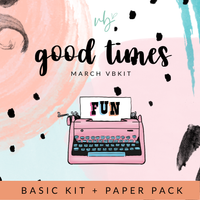 "Villabeautifful ""Good Times"" Basic Kit + Paper Pack"