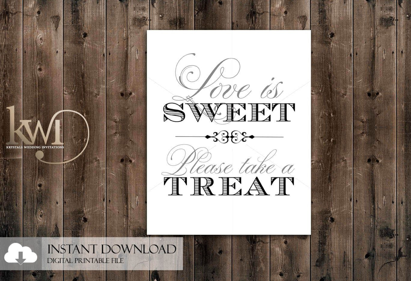 DIY Printables - 8x10 - Love is Sweet, Please Take a Treat Sign - Krystals Wedding Invitations