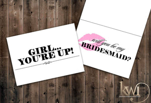 Girl You're Up! - Be My Bridesmaid Cards - Krystals Wedding Invitations