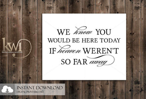 DIY Printables - 8x10 - Rustic Heaven Remembrance Sign - Krystals Wedding Invitations