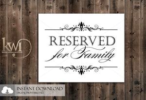 DIY Printables - 8x10 - Reserved for Family Sign - Krystals Wedding Invitations