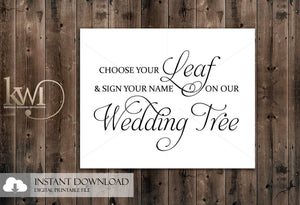 DIY Printables - 8x10 - Choose your Leaf Wedding Tree Sign