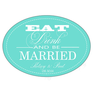 Eat, Drink and be Married Wedding Sticker Labels - Krystals Wedding Invitations