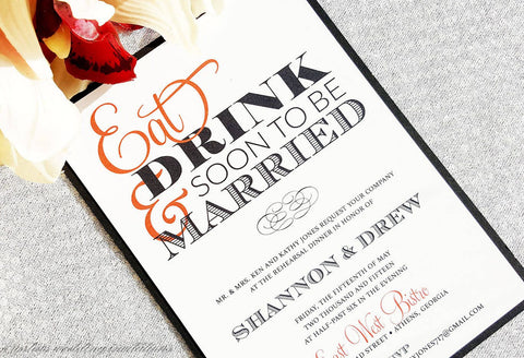 Rehearsal Invitations - Eat, Drink & Soon To Be Married Wedding Rehearsal Invitation