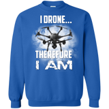 I Drone Therefore I Am Printed Crewneck Pullover Sweatshirt  8 oz
