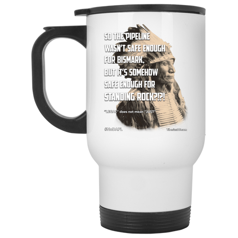 Standing Rock Protest NoDAPL 14 oz Stainless Steel Travel Mug