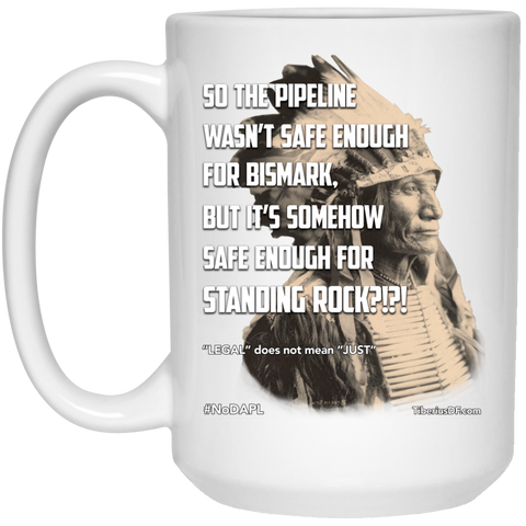 Standing Rock Protest NoDAPL Ceramic Coffee Mug