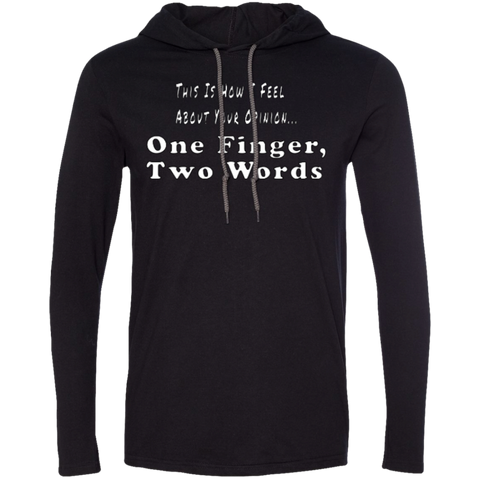 One Finger Two Words LS T-Shirt Hoodie
