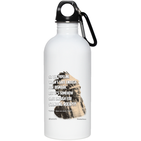 Standing Rock Protest NoDAPL 20 oz Stainless Water Bottle