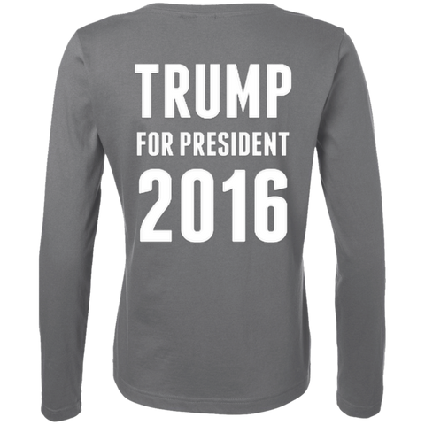 Donald Trump Fires GOP Ladies Long Sleeve Cotton TShirt