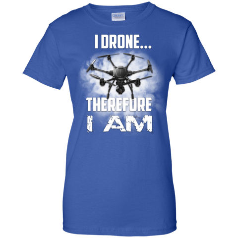 I Drone Therefore Am Ladies Custom 100 Cotton T Shirt