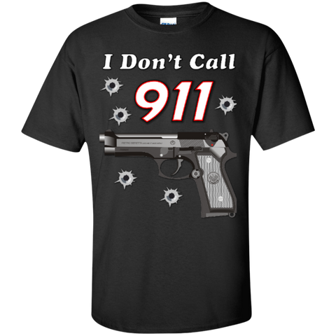I Don't Call 911 Custom Ultra Cotton Unisex T-Shirt