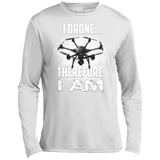 I Drone Therefore I Am Long Sleeve Moisture Absorbing Shirt