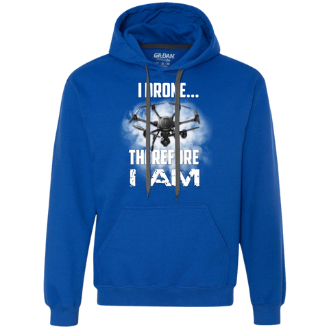 I Drone Therefore I Am Heavyweight Pullover Fleece Sweatshirt