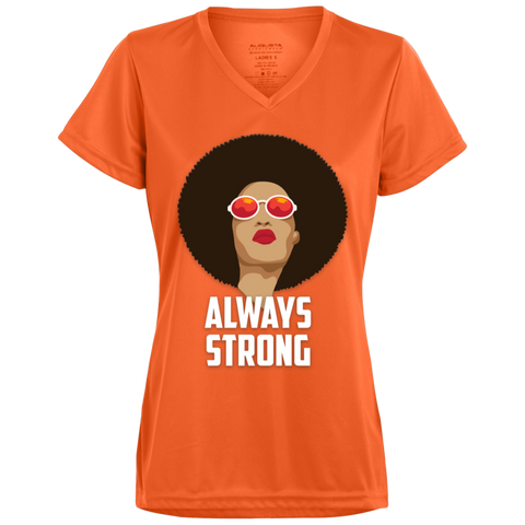 Black Woman Always Strong Ladies' Wicking T-Shirt