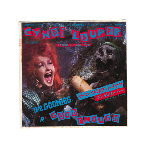 CYNDI LAUPER - THE GOONIES 'R' GOOD ENOUGH 45