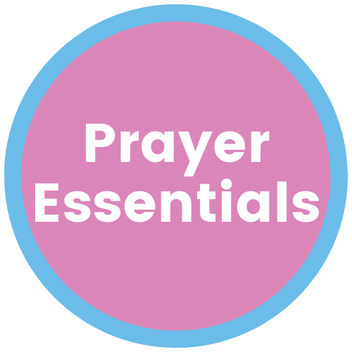 Prayer Essentials