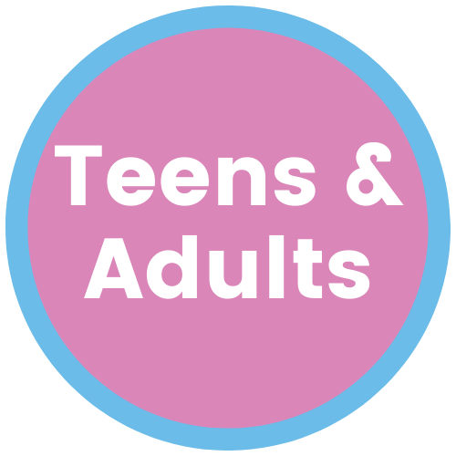 Teens & Adults
