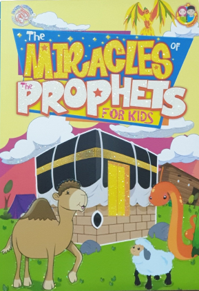 The Miracles of The Prophets For Kids