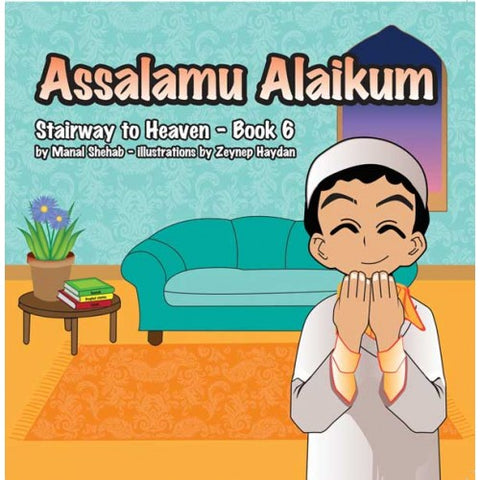 Assalamu Alaikum – Book 6 (Stairway to Heaven)
