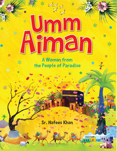 Umm Aiman (A Woman From The People Of Paradise)