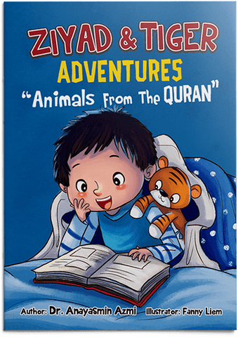 "Ziyad & Tiger Adventures ""Animals From The Quran"""