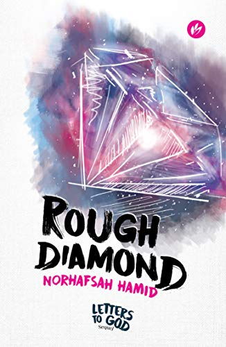 Rough Diamond - From The Letters to God Series
