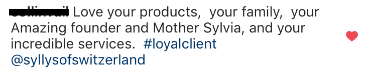 """a Client's review: """"Love your products, your family, your Amazing founder and Mother Sylvia, and your incredible services."""""""