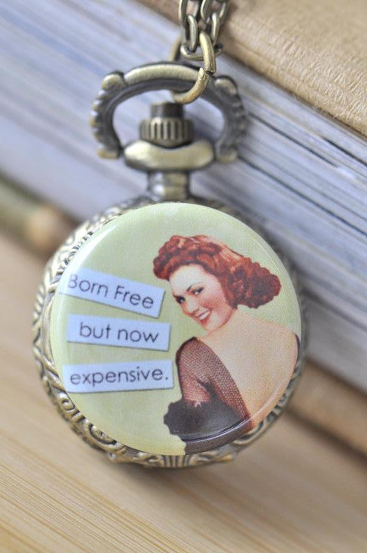 Handmade Artwork Stainless Steel Pocket Watch Necklace - Retro Pin Up Girl - Born Free But Now Expensive