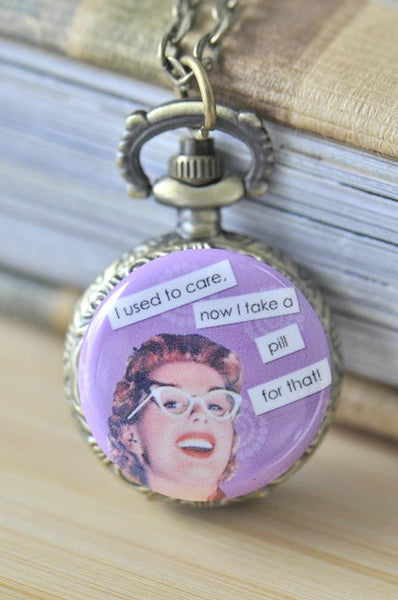 Handmade Artwork Stainless Steel Pocket Watch Necklace - Retro Pin Up Girl - I Used To Care, Now I Take A Pill For That