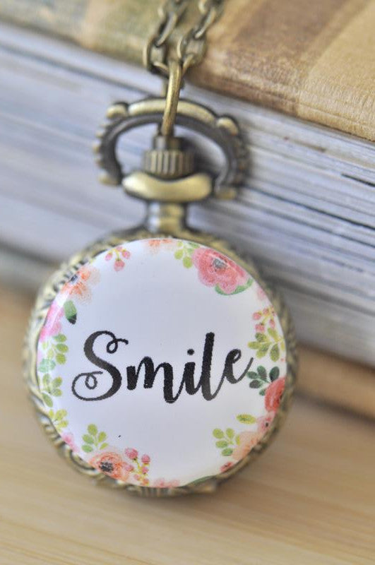 Handmade Artwork Stainless Steel Pocket Watch Necklace - Motivational Sayings - SMILE