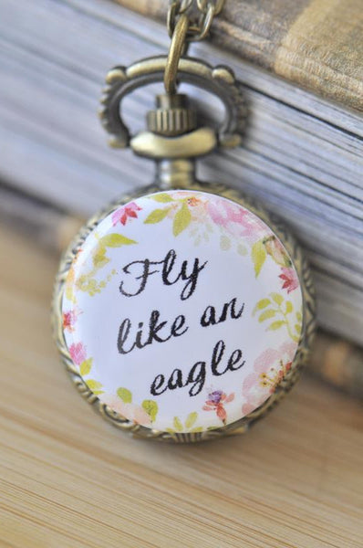 Handmade Artwork Stainless Steel Pocket Watch Necklace - Motivational Sayings - FLY LIKE AN EAGLE
