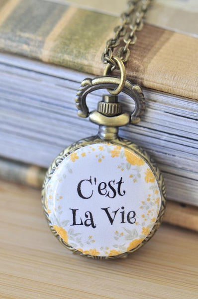 Handmade Artwork Stainless Steel Pocket Watch Necklace - Motivational Sayings - C'EST LA VIE