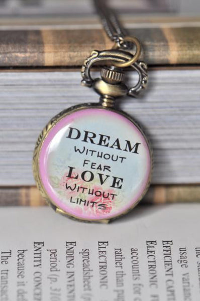 Dream Love Inspirational Quote Pocket Watch Necklace