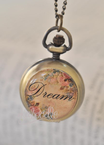 I Dream A Dream - Handmade Pocket Watch Necklace