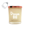 Dream Big Brilliant Scent Quote Jewel Candle