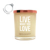 Live What You Love Brilliant Scent Quote Jewel Candle