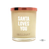 Santa loves you Quote Jewel Candle