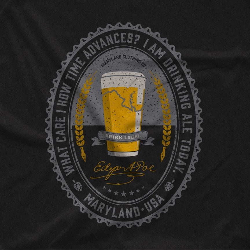 Drink Local Poe Tee - Unisex Crew - Maryland Clothing Co