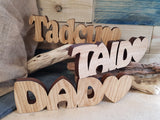 Dad Tadcu Taid Wood Block Word