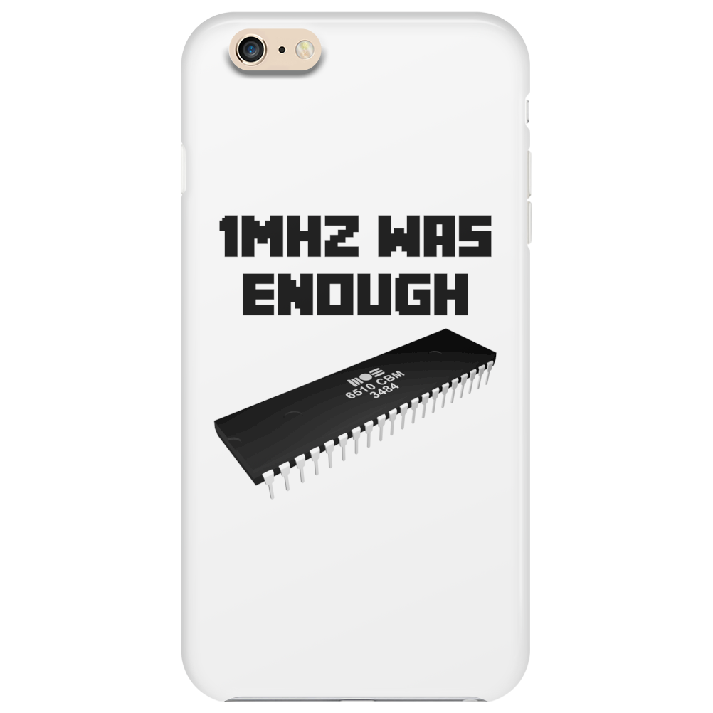 1MHZ WAS ENOUGH (Processor from the Commodore 64) Phone Case