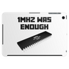 1MHZ WAS ENOUGH (Processor from the Commodore 64) Tablet (horizontal)