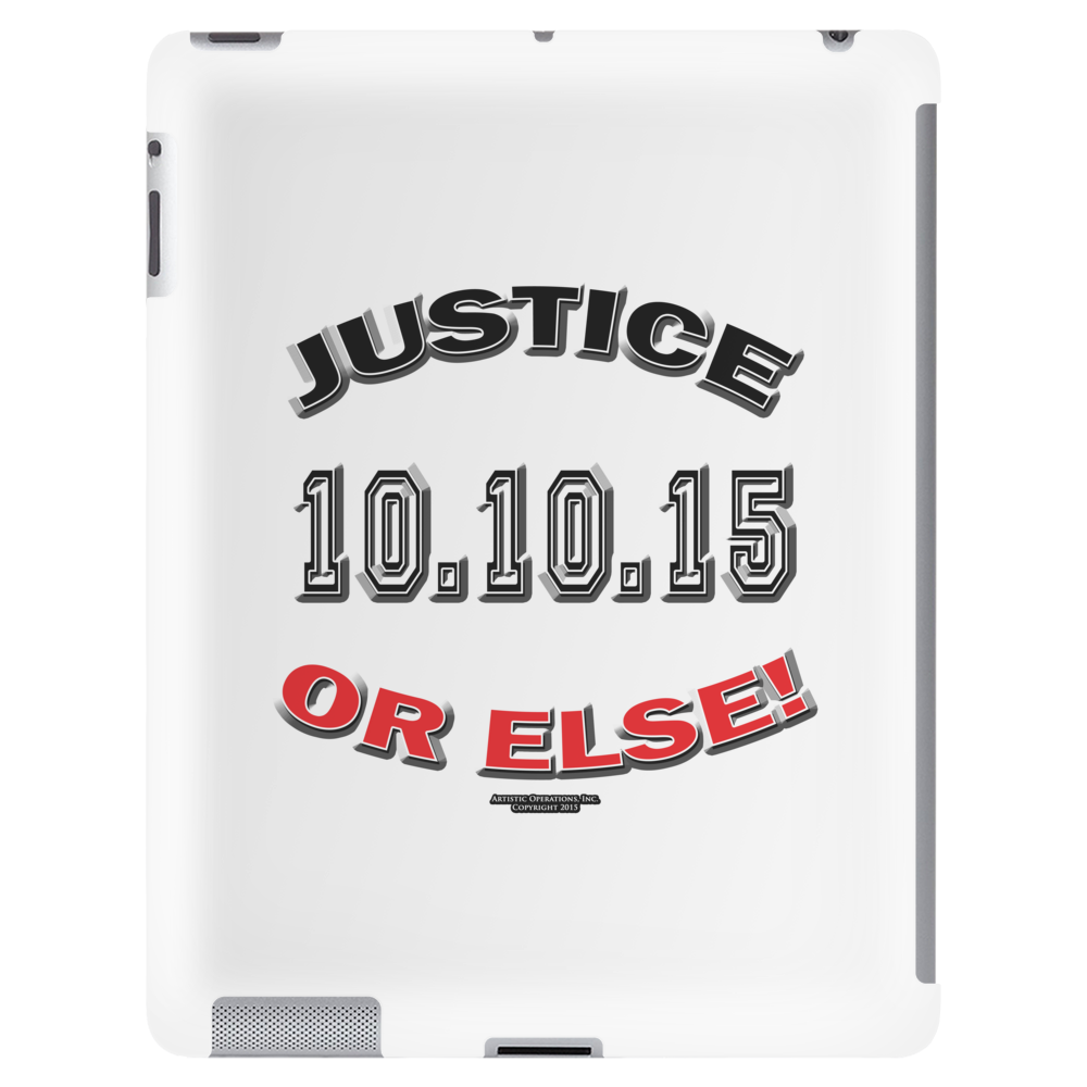 "20TH Anniversary of the Million Man March ""JUSTICE OR ELSE"" Tablet (vertical)"