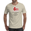911:What is your emergency ...Ilove you, hang up no you hang up first hang up! Mens T-Shirt