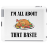 ALL ABOUT THAT BASTE Tablet