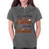 ALL I NEED IS COFFEE AND MY FOOTBALL Womens Polo